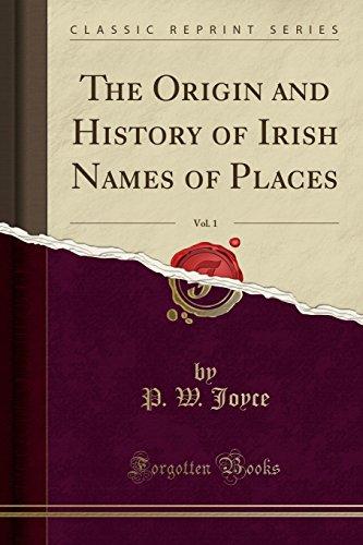 9781331130185: The Origin and History of Irish Names of Places, Vol. 1 (Classic Reprint)