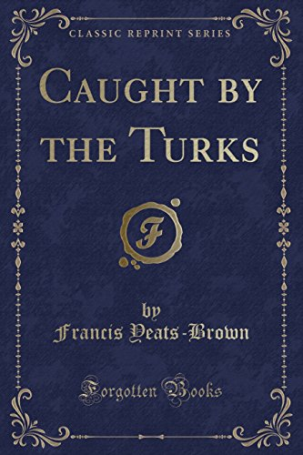 9781331138488: Caught by the Turks (Classic Reprint)