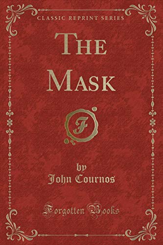 9781331139072: The Mask (Classic Reprint)
