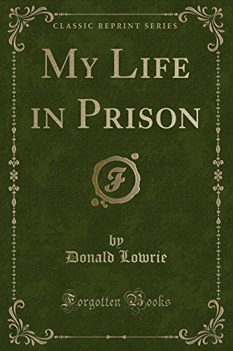 9781331139751: My Life in Prison (Classic Reprint)