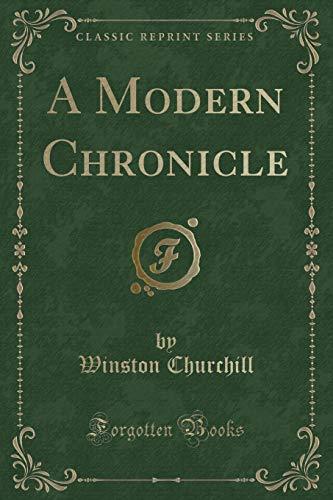9781331139836: A Modern Chronicle (Classic Reprint)