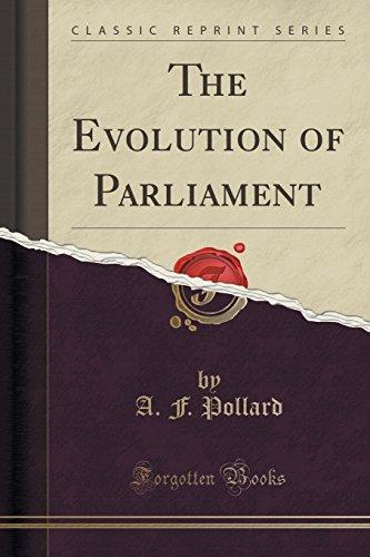 9781331141136: The Evolution of Parliament (Classic Reprint)