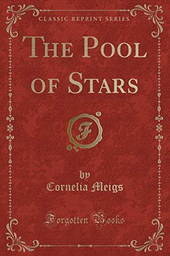 9781331142287: The Pool of Stars (Classic Reprint)