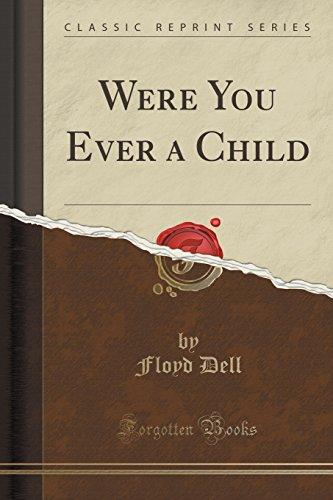 9781331146605: Were You Ever a Child (Classic Reprint)