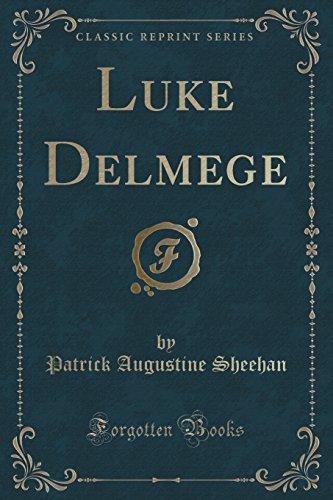 9781331148890: Luke Delmege (Classic Reprint)