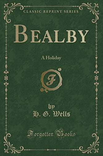 9781331149354: Bealby: A Holiday (Classic Reprint)