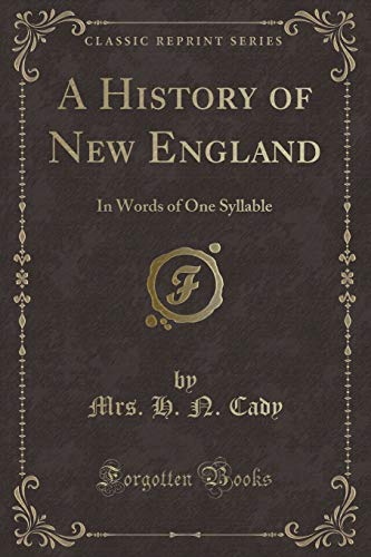A History of New England: In Words: Mrs. H. N.