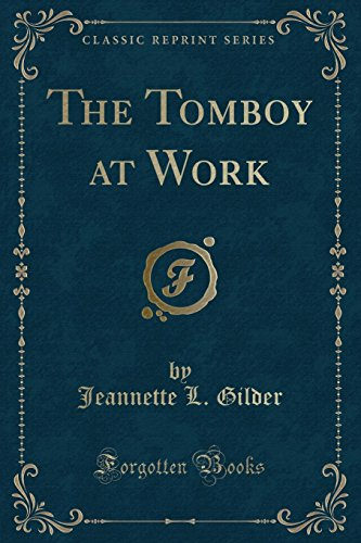 9781331169659: The Tomboy at Work (Classic Reprint)