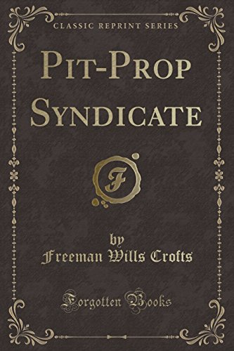 9781331180005: Pit-Prop Syndicate (Classic Reprint)