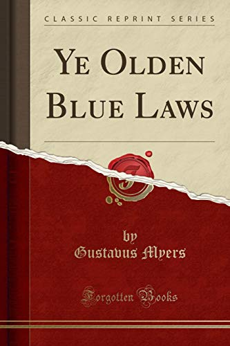 9781331183068: Ye Olden Blue Laws (Classic Reprint)
