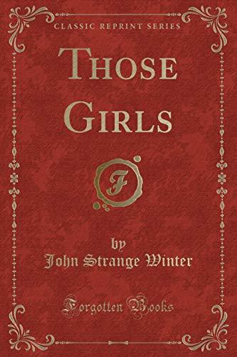 9781331185307: Those Girls (Classic Reprint)