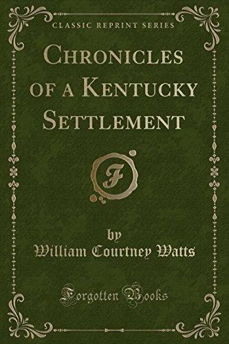 9781331190639: Chronicles of a Kentucky Settlement (Classic Reprint)