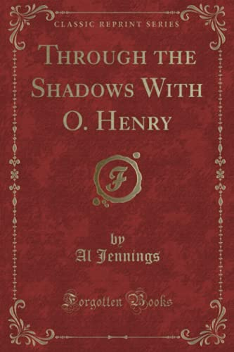 Through the Shadows With O. Henry (Classic: Jennings, Al