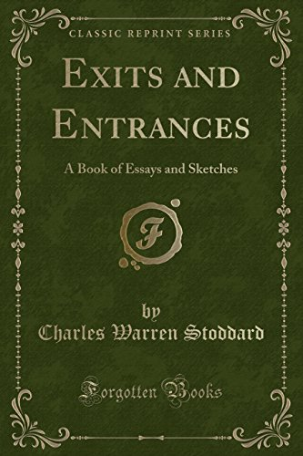 9781331194521: Exits and Entrances: A Book of Essays and Sketches (Classic Reprint)