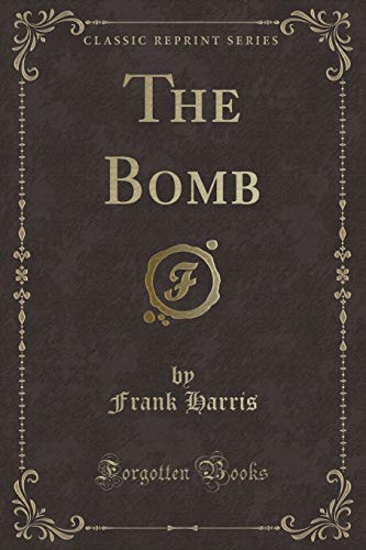 9781331195344: The Bomb (Classic Reprint)