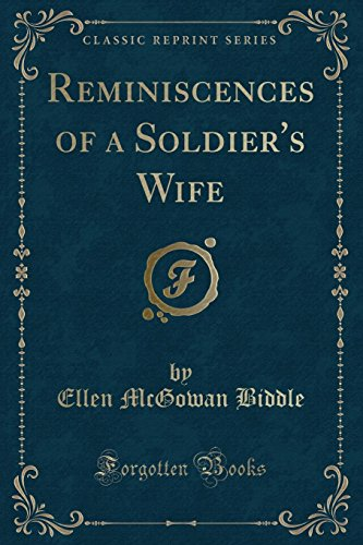 9781331200215: Reminiscences of a Soldier's Wife (Classic Reprint)
