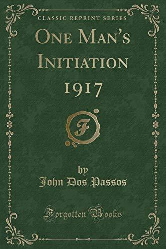9781331200765: One Man's Initiation 1917 (Classic Reprint)