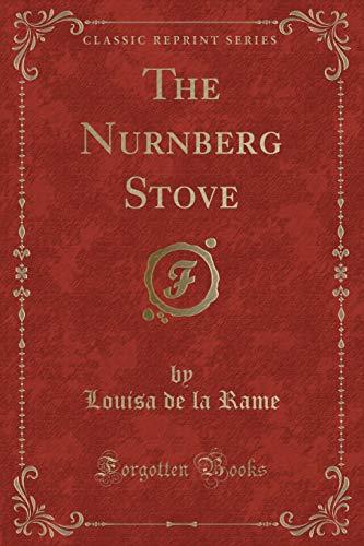 9781331201229: The Nurnberg Stove (Classic Reprint)