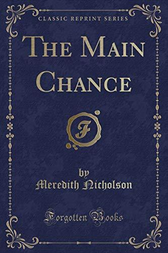 9781331203995: The Main Chance (Classic Reprint)