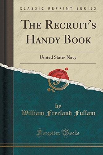 The Recruit's Handy Book: United States Navy: Fullam, William Freeland