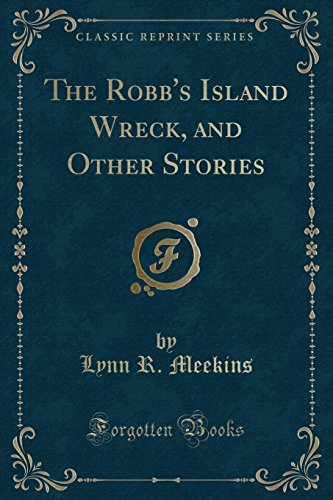 9781331205777: The Robb's Island Wreck, and Other Stories (Classic Reprint)