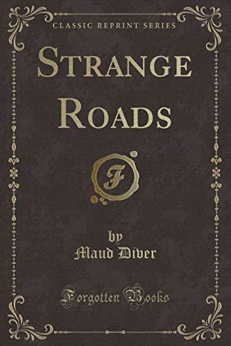 9781331209096: Strange Roads (Classic Reprint)