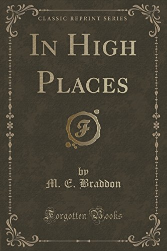 9781331215691: In High Places (Classic Reprint)