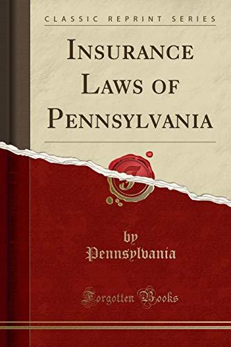 9781331218692: Insurance Laws of Pennsylvania (Classic Reprint)