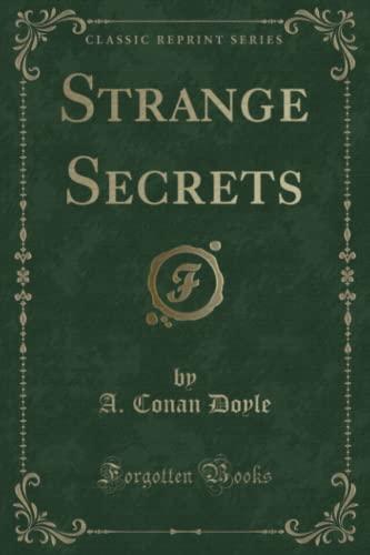 9781331224181: Strange Secrets (Classic Reprint)