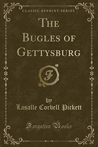 9781331225447: The Bugles of Gettysburg (Classic Reprint)
