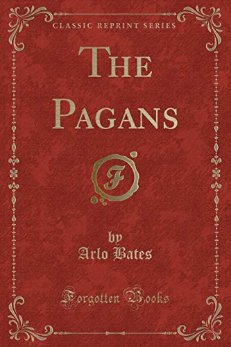 9781331228257: The Pagans (Classic Reprint)