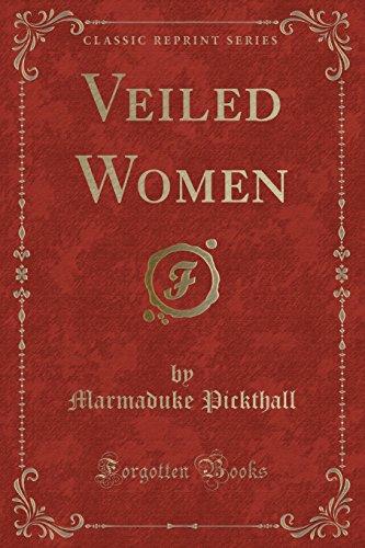 9781331228714: Veiled Women (Classic Reprint)
