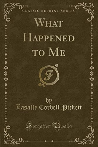 9781331250111: What Happened to Me (Classic Reprint)