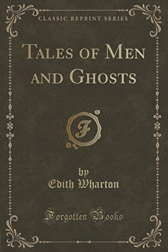 9781331253402: Tales of Men and Ghosts (Classic Reprint)