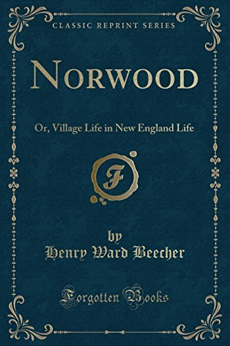 9781331254256: Norwood: Or, Village Life in New England Life (Classic Reprint)