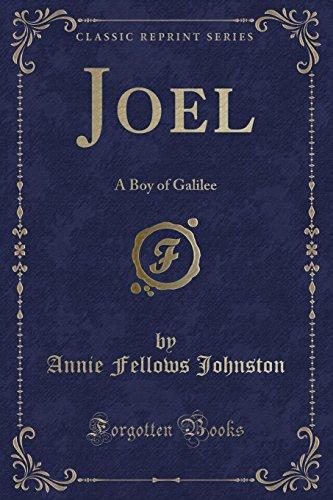 9781331254638: Joel: A Boy of Galilee (Classic Reprint)