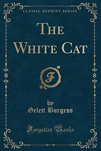 9781331256793: The White Cat (Classic Reprint)