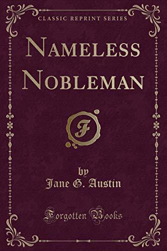 9781331256809: Nameless Nobleman (Classic Reprint)