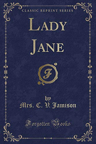 9781331257448: Lady Jane (Classic Reprint)