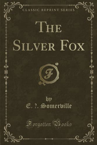 9781331258728: The Silver Fox (Classic Reprint)