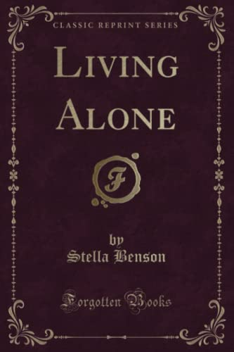 9781331262671: Living Alone (Classic Reprint)