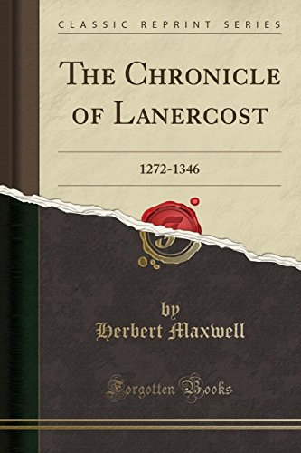 9781331265238: The Chronicle of Lanercost: 1272-1346 (Classic Reprint)