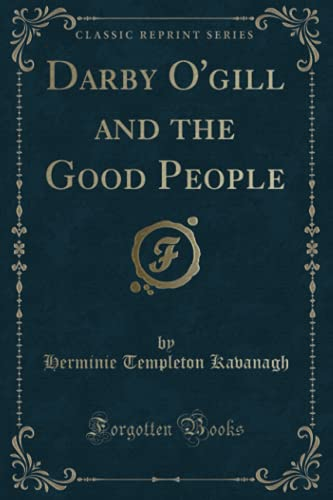 9781331265436: Darby O'gill: And the Good People (Classic Reprint)