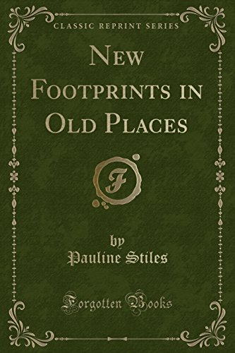 9781331271178: New Footprints in Old Places (Classic Reprint)