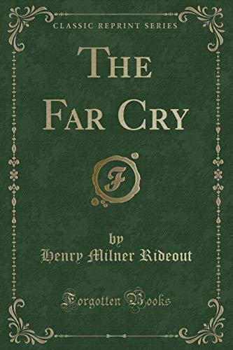 9781331274575: The Far Cry (Classic Reprint)