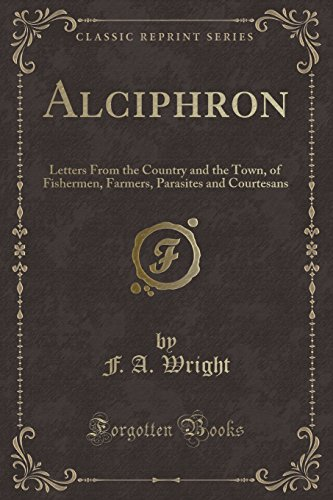 9781331275046: Alciphron: Letters From the Country and the Town, of Fishermen, Farmers, Parasites and Courtesans (Classic Reprint)