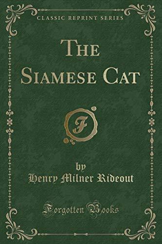 9781331279914: The Siamese Cat (Classic Reprint)