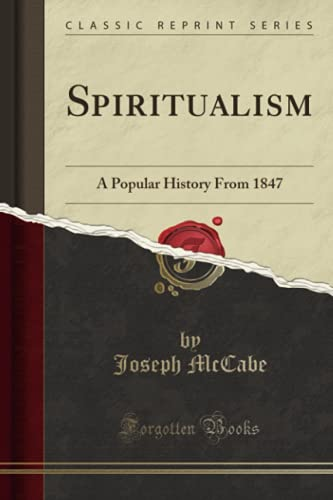 9781331293071: Spiritualism: A Popular History From 1847 (Classic Reprint)