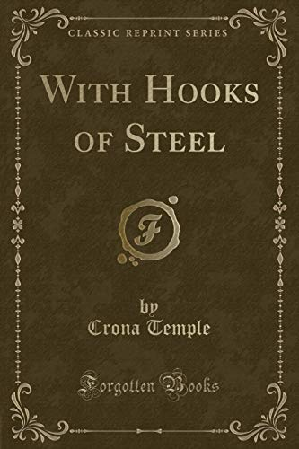 9781331297567: With Hooks of Steel (Classic Reprint)