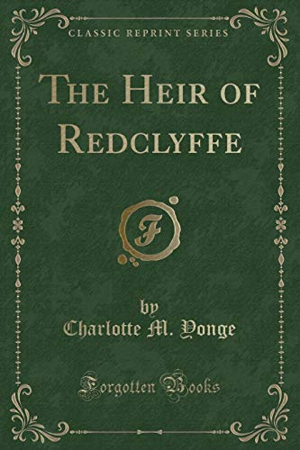 9781331302964: The Heir of Redclyffe (Classic Reprint)